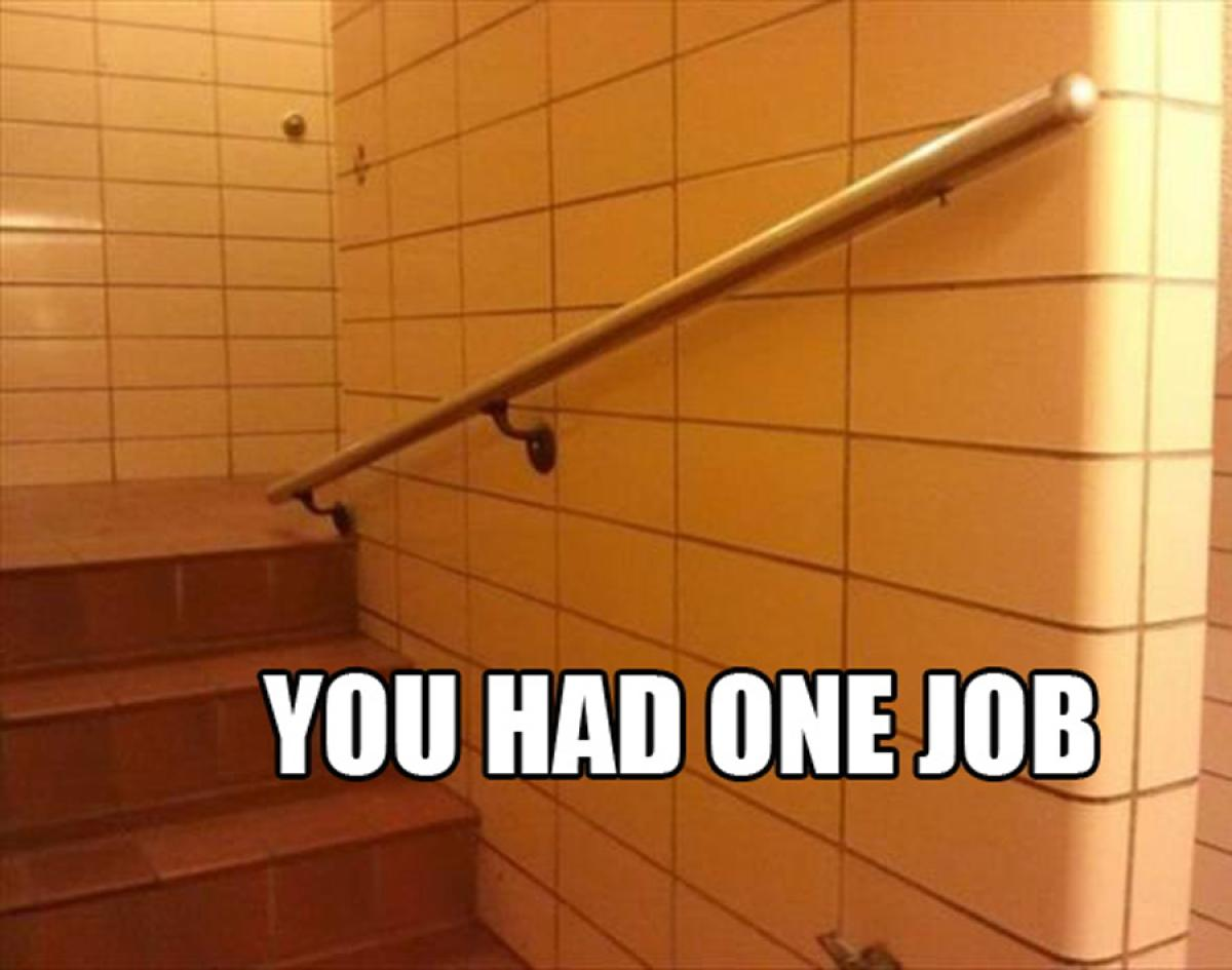 you-had-one-job-18